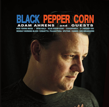 Adam Ahrens - Black Pepper Corn