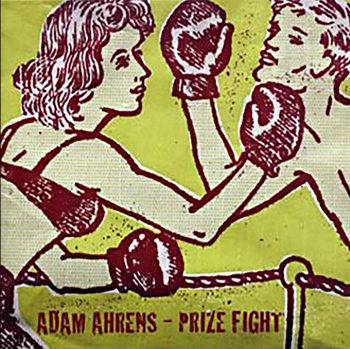 Adam Ahrens - Prize Fight